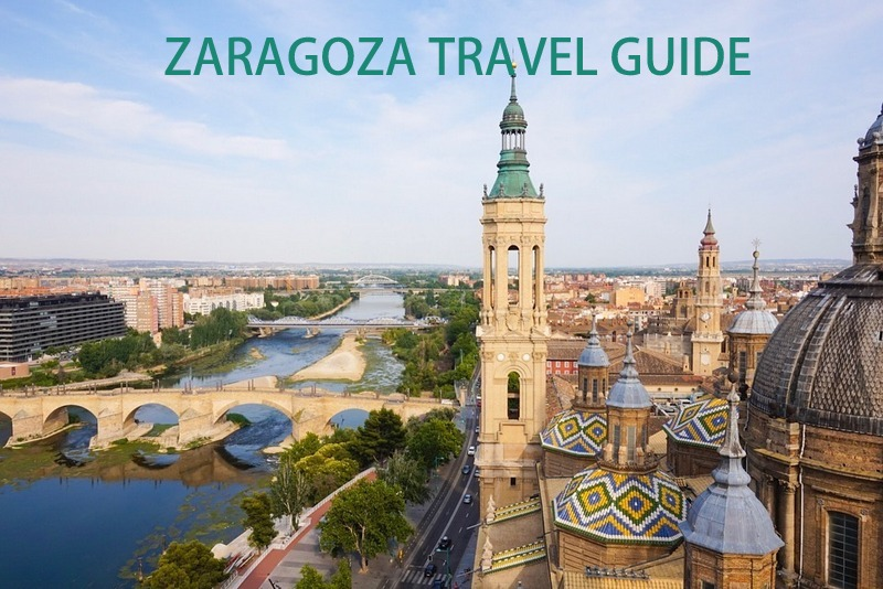 Spain Zaragoza travel guide