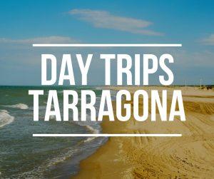 Day trips from Tarragona