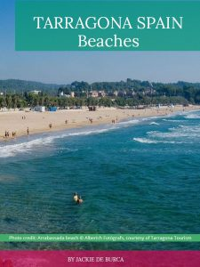 Tarragona Spain Travel Guide beaches