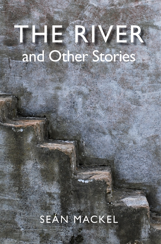 The River Book Cover - Seán Macke